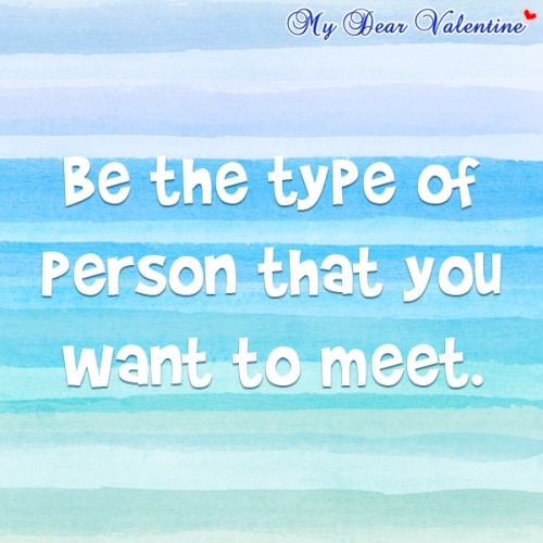 inspirational-quotes-Be-the-type-of-person